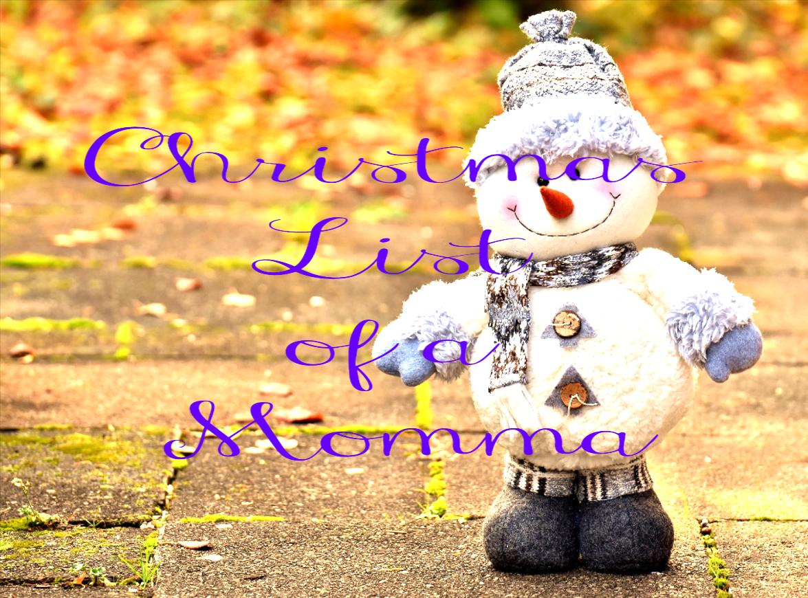 Christmas List of aMomma