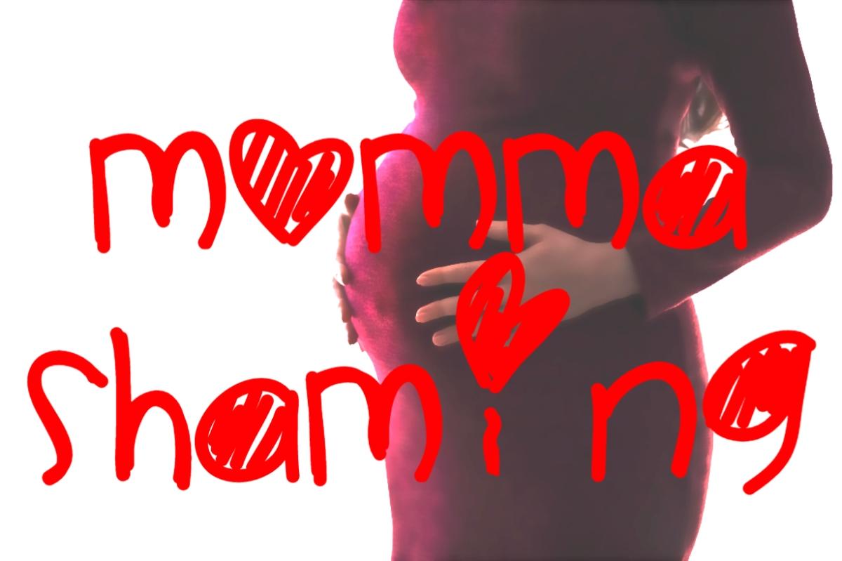 Momma Shaming